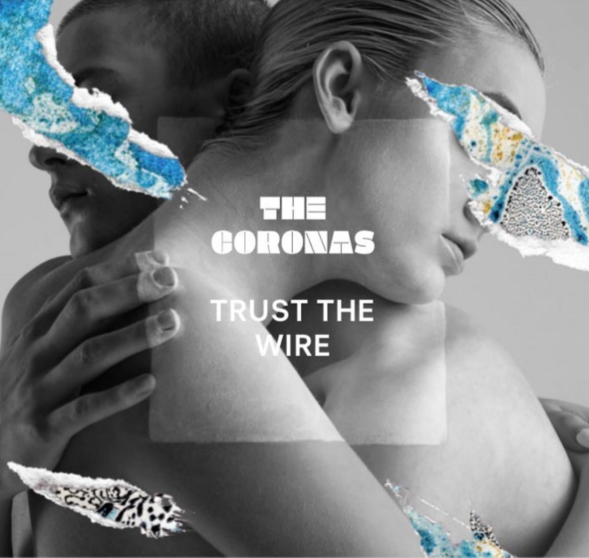 The Coronas: Trust the Wire album